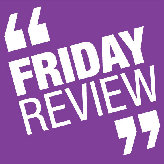 Friday Review: Reasons to be fearful