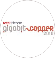 2nd annual Gigabit Copper conference - 8 March 2016, Brussels. Book Now